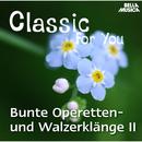Classic for You: Bunde Operetten- und Walzerklänge Vol. 2/Ballroom Orchestra