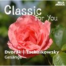 Classic for You: Dvorak: Biblische Lieder Op. 99 - Tschaikowsky: Gesänge/Peter Mikulas