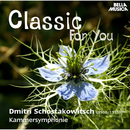 Classic for You: Schostakowitsch: Kammersymphonie Op. 110 und Konzert Op. 35/Slovak Philharmonic Chamber Orchestra