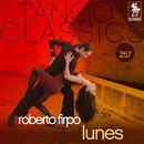 Tango Classics 257: Lunes/Roberto Firpo