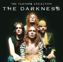 The Platinum Collection/The Darkness
