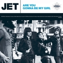 Are You Gonna Be My Girl [Deluxe EP]/Jet