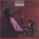 Anthology/Grover Washington, Jr.