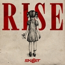 Rise (Deluxe)/Skillet