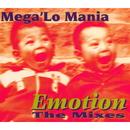 Emotion/Mega 'Lo Mania