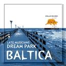 Baltica/Late Musicians Dream Park