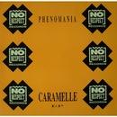 Caramelle EP/Phenomania