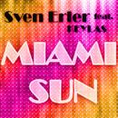 Miami Sun (feat. Keylas)/Sven Erler