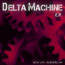 Delta Machine EP/New Life Generation