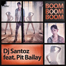 Boom Boom Boom (feat. Pit Bailay)/DJ Santoz
