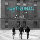 Frisch/rapTRONIC