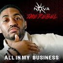All In My Business/Nova The Rebel