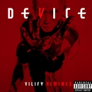 Vilify Remixes/Device