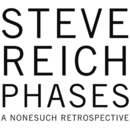 Phases/Steve Reich