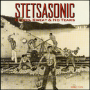 Blood, Sweat & No Tears/Stetsasonic