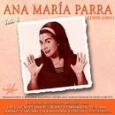 Ana Maria Parra, Vol. 1 (1958 - 1961 Remastered)/Ana Maria Parra