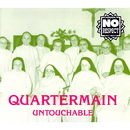 Untouchable/Quartermain