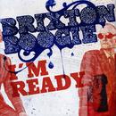 I'm Ready/Brixtonboogie