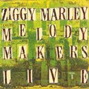 Ziggy Marley And The Melody Makers Live, Vol. 1/Ziggy Marley And The Melody Makers