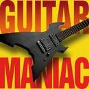 Guitar Maniac/Guitar Maniac