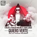 Quiero Verte (feat. Dany Aznar) (Radio Edit)/Foncho