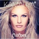 Club Opera/Kamaliya