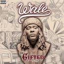 The Gifted/Wale