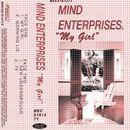 My Girl/Mind Enterprises