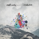 Resolution (EP)/Matt Corby