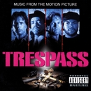 Trespass (Music From The Motion Picture)/Trespass