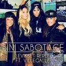 Levikset repee (feat. VilleGalle)/Sini Sabotage