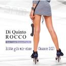 Bitte gib mir eine Chance 2013 (feat. Lara Bianca Fuchs) (Remixes)/Di Quinto Rocco