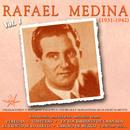Rafael Medina, Vol. 1 (1931 - 1942 Remastered)/Rafael Medina