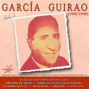 Garcia Guirao, Vol. 1 (1942 - 1946 Remastered)/García Guirao