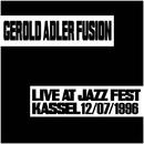 Live At Jazz Fest Kassel 12/07/1996 (Live)/Gerold Adler Fusion