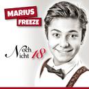 Noch nicht 18/Marius Freeze