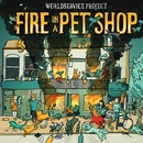 Fire in a Pet Shop/WorldService Project