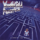 Climbin' The Walls/Wrathchild America