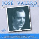 José Valero, Vol. 1 (1942 - 1945 Remastered)/José Valero