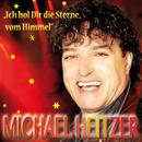 Ich hol dir die Sterne vom Himmel/Michael Heitzer