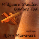 Baldurs Tod/Midgaard Skalden
