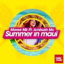 Summer in Maui (feat. Ambush Mc)/Moree Mk
