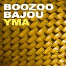 YMA/Boozoo Bajou