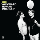 Awkward Human Interest/No One/Qui/Mike Watt + The Secondmen