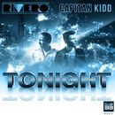 Tonight (Radio Edit)/Rivero & Capitan Kidd
