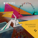 Triangle Vision, Pt. 1 (Remixes)/Wire People