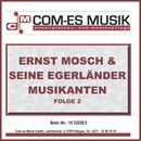 Ernst Mosch & seine Original Egerländer Musikanten, Folge 1/Ernst Mosch & seine Original Egerländer Musikanten