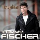 Traumfrau/Tommy Fischer