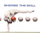 The Skill/The Sherbs