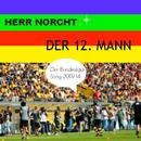 Der 12. Mann/Herr Norcht